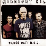 20000 Watt RSL - The Midnight Oil Collection详情