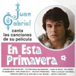 Juan Gabriel Canta las Canciones de Su Película en Esta Primavera详情