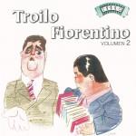 Solo Tango: A. Troilo - Fiorentino Vol. 2详情