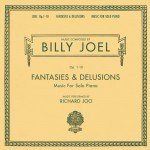 Billy Joel Opus 1-10 Fantasies & Delusions Music for Solo Piano详情