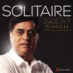 Solitaire - Jagjit Singh详情
