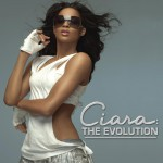 Ciara: The Evolution详情