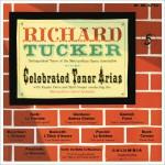 Richard Tucker - Celebrated Tenor Arias详情