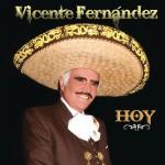 Vicente Fernández Hoy详情