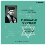 Richard Tucker - Cantorial Jewels详情