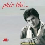 Phir Bhi...详情