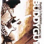 Buddy's Baddest: The Best Of Buddy Guy详情