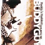 Buddy's Baddest: The Best Of Buddy Guy详情
