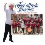 José Alfredo Jiménez Canta Sus Canciones详情