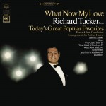 Richard Tucker - What Now My Love详情
