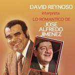 David Reynoso Interpreta Lo Romántico de José Alfredo Jiménez详情