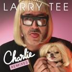 Charlie! (Remixes)详情