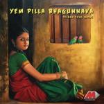 Yem Pilla Bhagunnava详情