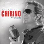 Soy... I Am Chirino, Mis Canciones - My Songs详情