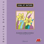 Song Of Nature - Dancing Daffodils详情