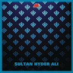 Sultan Hyder Ali (Original Motion Picture Soundtrack)详情