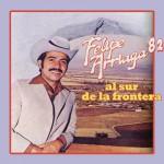 Felipe Arriaga '82 Al Sur de la Frontera详情
