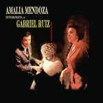 Amalia Mendoza Interpreta a Gabriel Ruíz详情