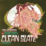 Clean Slate (Remixes)详情