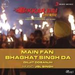 Main Fan Bhagat Singh Da详情