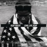 LONG.LIVE.A$AP (Deluxe Version)详情