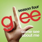 Come See About Me (Glee Cast Version)详情