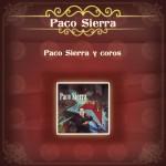 Paco Sierra y Coros详情
