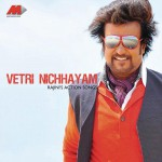 Vetri Nichhayam - Rajanikant's Action Songs详情