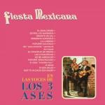 Fiesta Mexicana en las Voces de los Tres Ases详情