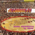 Pasodobles Banda Monumental El Toreo详情