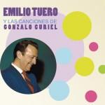 Emilio Tuero y las Canciones de Gonzalo Curiel详情