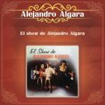 El Show de Alejandro Algara详情