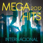 Mega Hits 2012 Internacional详情