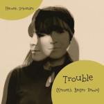 Trouble (Kenneth Bager Remix)详情