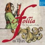 La follia - The Triumph of Folly详情