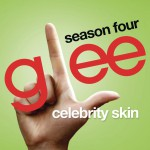 Celebrity Skin (Glee Cast Version)详情