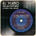 El Piano Villafontana de Roberto Pérez Vázquez详情