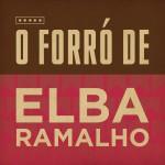 O Forró de Elba Ramalho详情