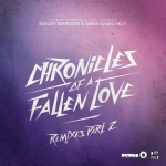 Chronicles of a Fallen Love (Remixes, Pt. 2)详情