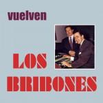 Vuelven Los Bribones详情