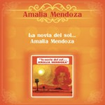 La Novial del Sol... Amalia Mendoza详情