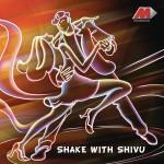 Shake With Shivu详情