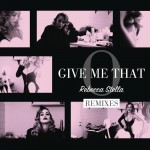 Give Me That O (Remixes)详情