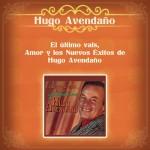El Último Vals, Amor y los Nuevos Éxitos de Hugo Avendaño详情
