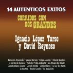 14 Auténticos Exitos Corridos Con 2 Grandes详情