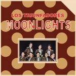 Los Triunfadores Moonlights详情