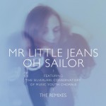 Oh Sailor - The Remixes详情