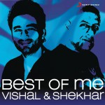 Best Of Me Vishal Shekhar详情
