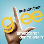 Americano / Dance Again (Glee Cast Version feat. Kate Hudson)详情