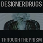 Through The Prism (Remixes)详情